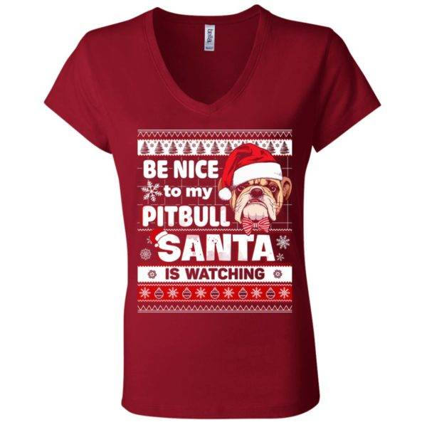 Be Nice To My Pitbull Santa Is Watching V-Neck Tee 6