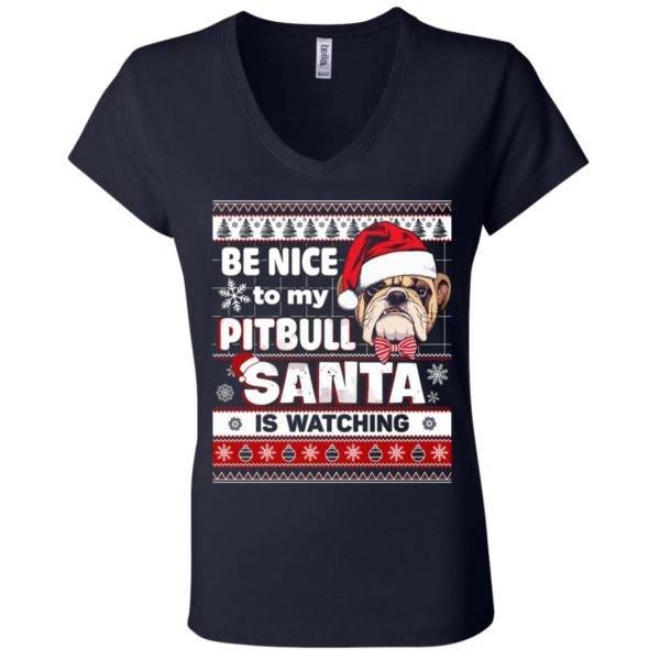 Be Nice To My Pitbull Santa Is Watching V-Neck Tee 1