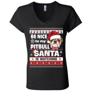Be Nice To My Pitbull Santa Is Watching V-Neck Tee 8