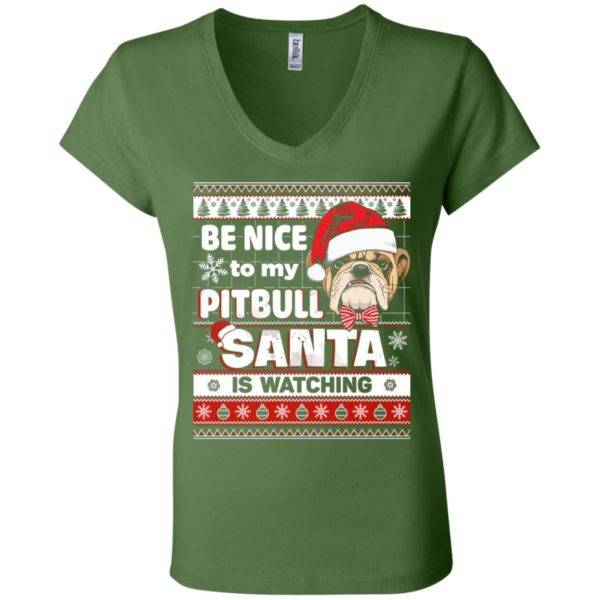Be Nice To My Pitbull Santa Is Watching V-Neck Tee 4