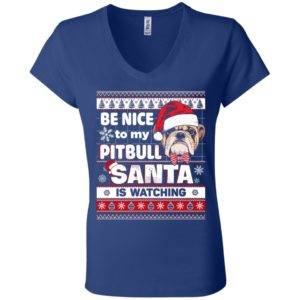Be Nice To My Pitbull Santa Is Watching V-Neck Tee 10